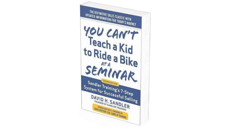 meilleurs livres vente You can't teach a kid to ride a bike at a seminar